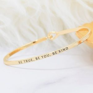 Jewelry - Gold bracelet - Be True, Be Kind, Be You